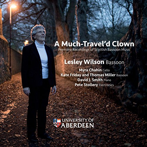 A Much Travel'd Clown: Première Recordings of Scottish Bassoon Music