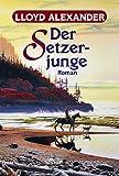 Der Setzerjunge: Der Westmark-Zyklus, Bd. 1