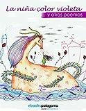 La niña color violeta y otros poemas