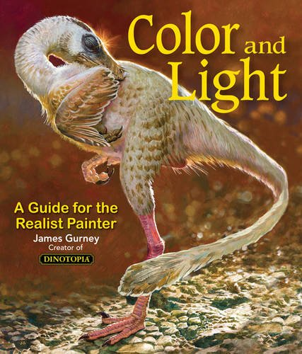 Colour and Light: A Guide for the Realist Painter (James Gurney Art) por James Gurney