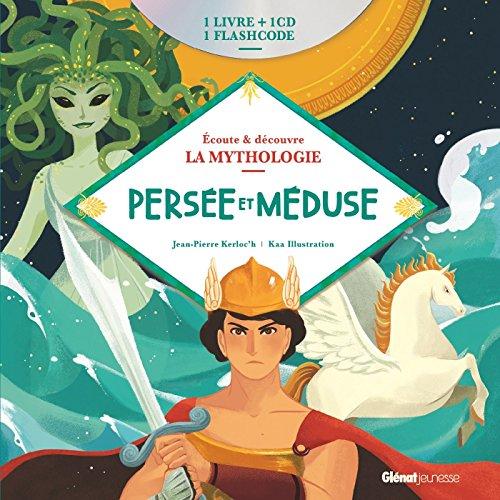 Livre CD La Mythologie - Persée et Méduse par Jean-Pierre Kerloc'h