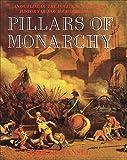 Pillars of Monarchy