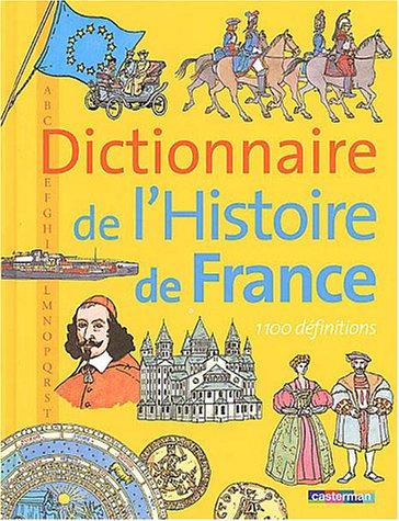Dictionnaire de l'Histoire de France par Michel Pierre