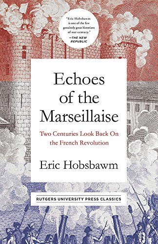 Echoes of the Marseillaise: Two Centuries Look Back on the ...