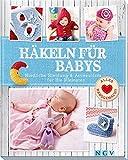 Häkeln für Babys: Niedliche Kleidung & Accessoires für die Kleinsten