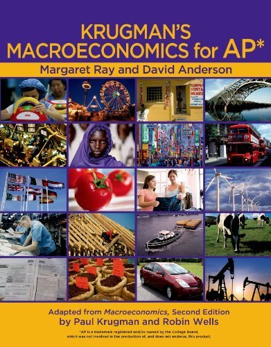 Krugman's Macroeconomics for AP Package [With Economics by Example] by Margaret Ray (2010-07-30)