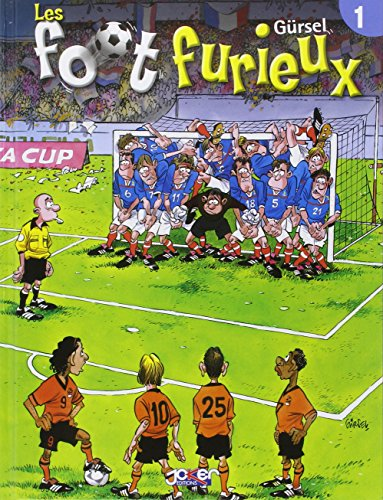Les Foot furieux, tome 1