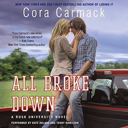 All Broke Down: A Rusk University Novel (Rusk University Novels)
