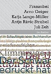 Im Atelier. Beiträge zur Poetik der Gegenwartsliteratur 07/08