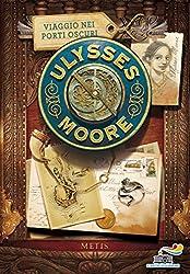 Ulysses Moore - 14. Viaggio nei porti oscuri