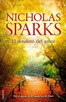 El sendero del amor de [Sparks, Nicholas]