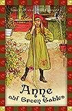 Anne auf Green Gables (Anaconda Kinderbuchklassiker): Roman