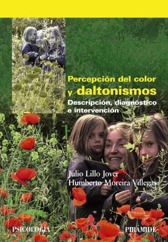 Percepción del color y daltonismos: Descripción, diagnóstico e intervención (Psicología)