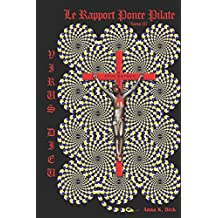 Virus Dieu : le rapport Ponce Pilate: Tome 3
