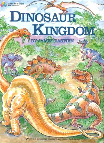 James Bastien: Dinosaur Kingdom. Partituras para Piano