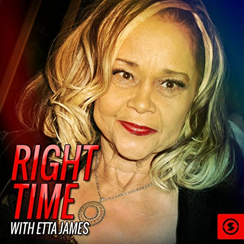 Right Time with Etta James