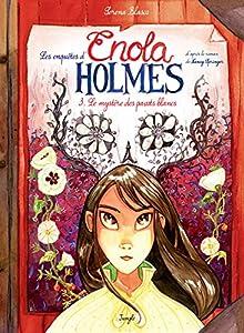 """Afficher """"Les enquêtes d'Enola Holmes (BD) n° 3<br /> Le mystère des pavots blancs"""""""