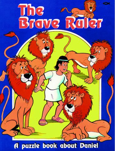 The brave ruler : a puzzle book about Daniel