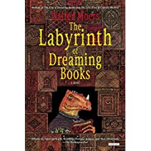 [(The Labyrinth of Dreaming Books)] [Author: Walter Moers] published on (October, 2013)