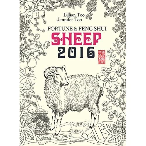 Lillian Too & Jennifer Too Fortune & Feng Shui 2016 Sheep by Lillian Too and Jennifer Too (2015-10-20)