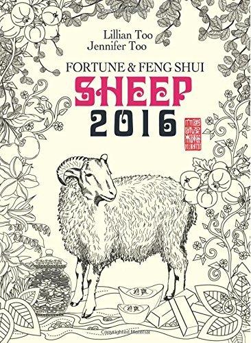 Lillian Too & Jennifer Too Fortune & Feng Shui 2016 Sheep by Lillian Too and Jennifer Too (2015-10-20)