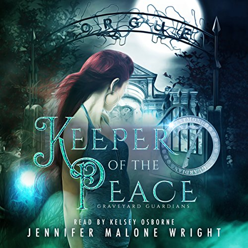 Keeper of the Peace: Graveyard Guardians, Book 2 Peace Keeper 2