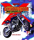 Best Streetfighter Bikes - Extreme Streetfighter Motorbikes Review