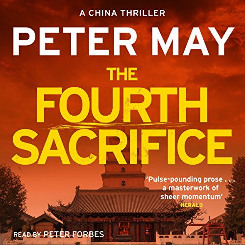 The Fourth Sacrifice: The China Thrillers, Book 2