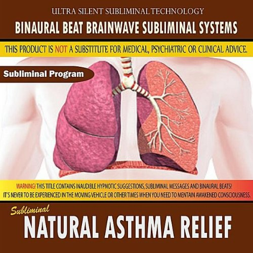 Asthma Relief (Natural Asthma Relief)