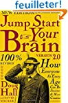 Jump Start Your Brain v2.0: How Every...