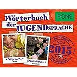 PONS Wörterbuch der Jugendsprache 2015: Das Original
