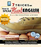 7 Tricks on How to Speak Fluent English: Use FREE content; Fundoo Activities (7 T•R•I•C•K•S Book 3)