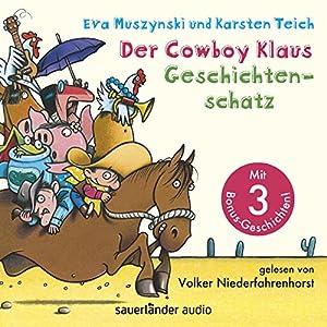 Der Cowboy Klaus Geschichtenschatz: Alle 12 Abenteuer