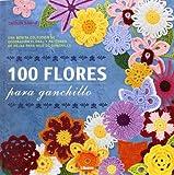 100 flores para ganchillo editado por Ilusbooks