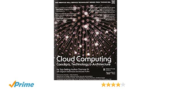 Cloud Computing: Concepts, Technology & Architecture The Prentice ...