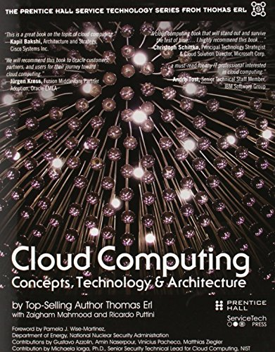 Cloud Computing: Concepts, Technology & Architecture (Prentice Hall Service Technology Series from Thomas Erl)