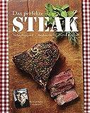 Das Steak Kochbuch