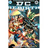 DC Comics Rebirth Comic Special # 1: Historische Wiedergeburt des DC-Universums