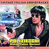 Vintage Italian Soundtracks: Polizieschi (Italian Police Movies) [Original Versions]