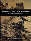Romance of the Three Kingdoms (with footnotes and maps) (Epic and Beyond Book 1) (English Edition)