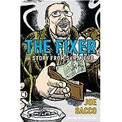 The Fixer: A Story from Sarajevo by Joe Sacco (2004-08-01)