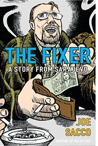The Cape Joe Hill - The Fixer: A Story from Sarajevo by