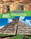 The History Detective Investigates: Mayan Civilization