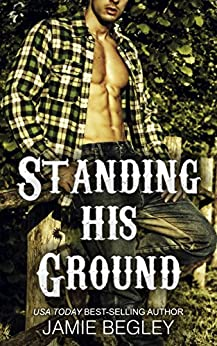 Standing His Ground: Greer (Porter Brothers Trilogy Book 2) by [Begley, Jamie]