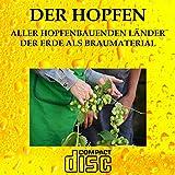 Der Hopfen dieser Erde als Braumaterial Craft Bier Craft beer Bier selber brauen CD
