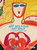 Entre art des fous et art brut - La collection Sainte-Anne