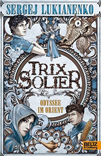 trix-solier-odyssee-im-orient-roman