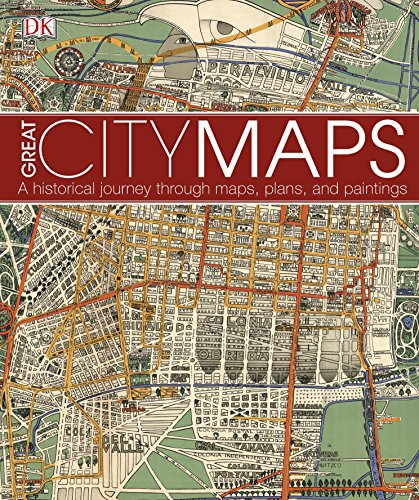 Great City Maps: A historical journey through maps, plans, and paintings (English Edition)