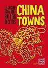 Chinatowns par Mallet