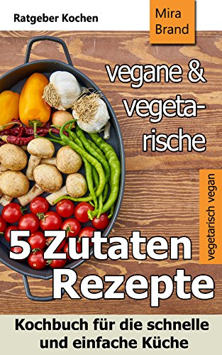 VEGETARISCHE GERICHTE (German Edition)